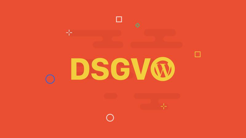 WordPress DSGVO (GDPR): Datenschutz